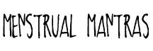 menstrual mantras